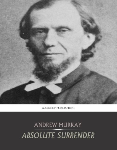 Andrew Murray - Absolute Surrender