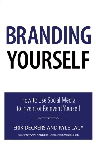 Branding Yourself: How to Use Social Media to