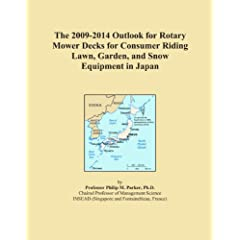 The 2009-2014 Outlook for Rotary Mower Decks for Consumer Riding Lawn, Garden, and Snow Equipment in Japan