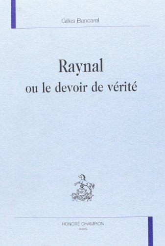Raynal ou le devoir de vérité
