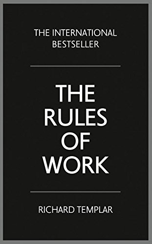 The Rules of Work:A definitive code for personal success