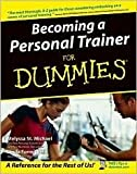 img - for Becoming a Personal Trainer For Dummies Publisher: For Dummies book / textbook / text book