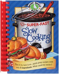 Super-Fast Slow Cooking Cookbook-