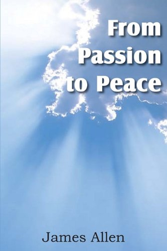 From Passion to Peace [Allen, James] (Tapa Blanda)