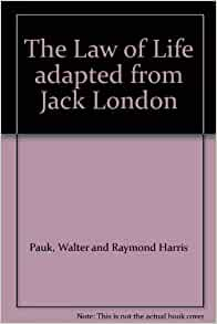 the law of life jack london essay Jack london wrote 50 books of fiction, plays and essays  in jack london's  stories, to build a fire, the law of life, love of life, can be.