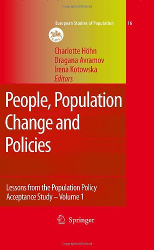 People, Population Change and Policies: Lessons from the Population Policy Acceptance Study Vol. 1: Family Change (Europ