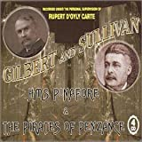 echange, troc Gilbert & Sullivan - Pirates of Penzance / H.M.S. Pinafore