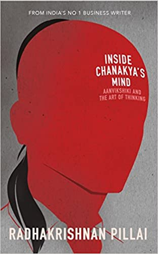 Inside Chanakya's Mind Radhakrishnan Pillai Free PDF Download, Read Ebook Online