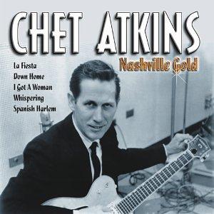 Chet Atkins - Nashville Gold - Zortam Music
