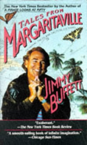 Tales from Margaritaville : Fictional Facts and Factual Fictions, JIMMY BUFFETT