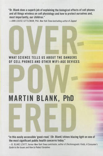 Overpowered: The Dangers of Electromagnetic Radiation (EMF) and What You Can Do about It (Martin Radiation compare prices)