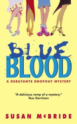 Image for Blue Blood: A Debutante Dropout Mystery (Debutante Dropout Mysteries)