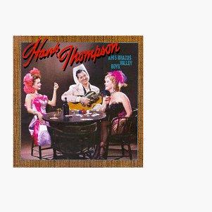 Hank Thompson - Hank Thompson & The Brazos Valley Boys 1946-1964 - Zortam Music