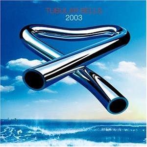 Mike Oldfield - Tubular Bells 2003 (CD + DVD) - Zortam Music