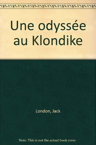une-odyssee-au-klondike