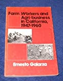 img - for Farm Workers and Agri-business in California, 1947-60 book / textbook / text book