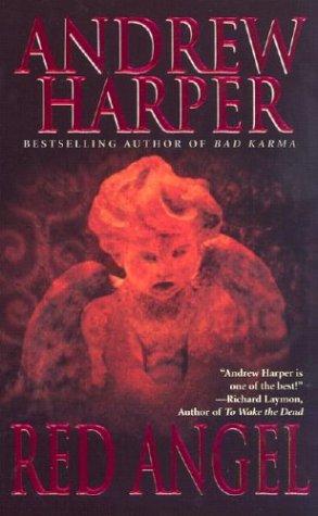 Red Angel, ANDREW HARPER