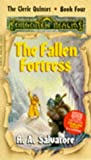 Fallen Fortress (Forgotten Realms : Cleric Quintet, Book Four)(R. A. Salvatore)