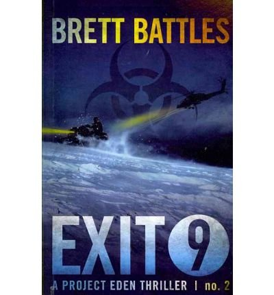 exit-9-a-project-eden-thriller-author-brett-battles-published-on-march-2012