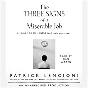 The Three Signs of a Miserable Job | [Patrick Lencioni]