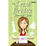 [(The Irish Bride's Survival Guide)] [Author: Natasha Mac a'Bhaird] published on (December, 2011)