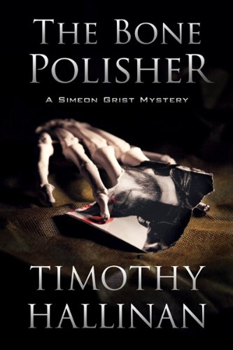 The Bone Polisher (Simeon Grist #6) (Simeon Grist Mystery)