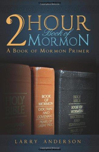 2 Hour Book of Mormon: A Book of Mormon Primer