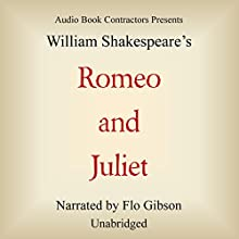 Romeo and Juliet Audiobook by William Shakespeare Narrated by Flo Gibson