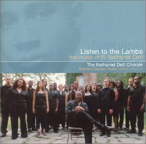 Listen to the Lambs: The Music of Nathaniel Dett