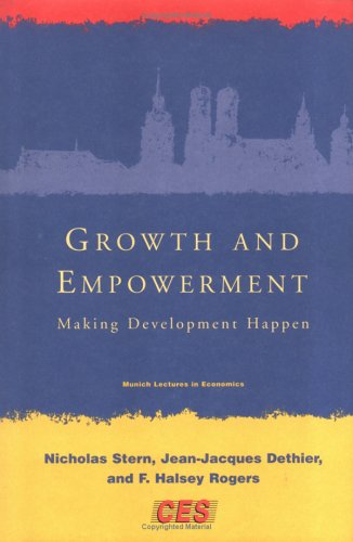 Growth And Empowerment: Making Development Happen (Munich Lectures In Economics) front-984465