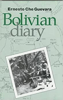 The Bolivian Diary of Ernesto 'Che' Guevara