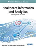 img - for Healthcare Informatics and Analytics: Emerging Issues and Trends book / textbook / text book