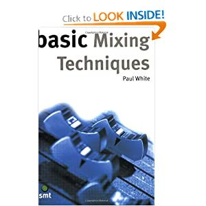 Basic Mixing Techniques (The Basic Series)