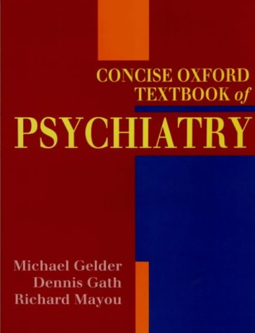 Concise Oxford Textbook of Psychiatry