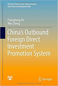 China's Outbound Foreign Direct Investment Promotion System (Research Series On The Chinese Dream And China's Development Path)
