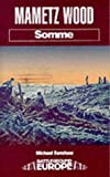 img - for MAMETZ WOOD: SOMME (Battleground Europe) book / textbook / text book