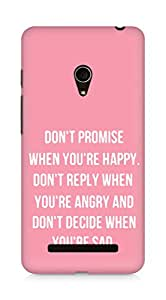 AMEZ dont promise when you are happy Back Cover For Asus Zenfone 5