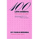 One Hundred Love Sonnets: Cien Sonetos De Amor (Texas Pan American Series)by Pablo Neruda