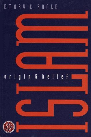 Islam: Origin and Belief