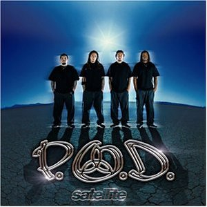 P.O.D. - Satellite(Limited Edition) - Zortam Music