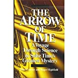 The Arrow of Time: A Voyage Through Science to Solve Time's Greatest Mystery (0449906302) by Peter Coveney