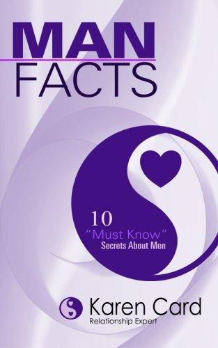 "Man Facts: 10 ""Must Know"" Secrets About Men"