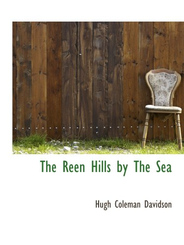 The Reen Hills by The Sea