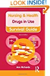 Drugs in Use (Nursing and Health Surv...