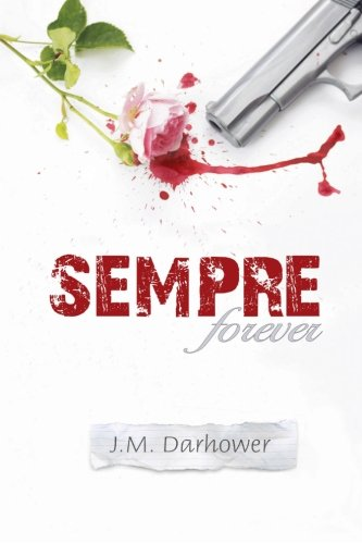 Sempre (Forever) by J M Darhower