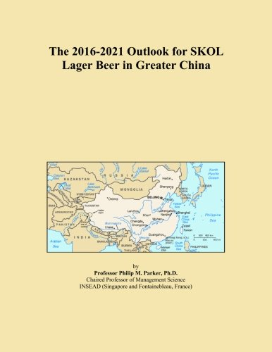 the-2016-2021-outlook-for-skol-lager-beer-in-greater-china