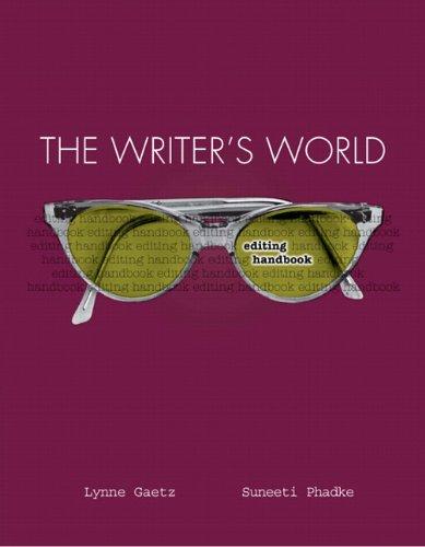 The Writer's World: Editing Handbook