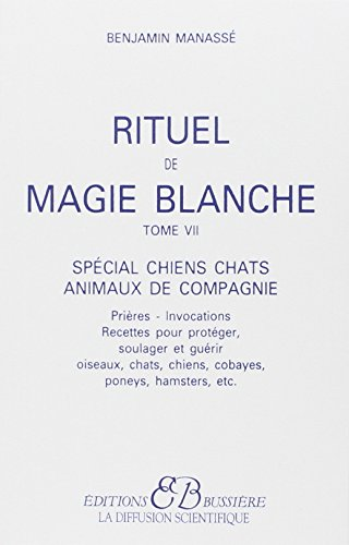rituel-de-magie-blanche-tome-7-special-chiens-chats-animaux-de-compagnie
