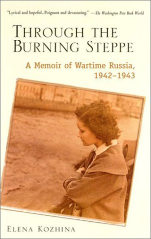 Through the Burning Steppe: A Memoir of Wartime Russia, 1942-1943