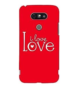 I Love You 3D Hard Polycarbonate Designer Back Case Cover for LG G5 :: LG G5 H850 H820 VS987 LS992 H860N US992